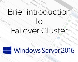 Brief introduction to Failover Cluster