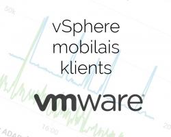 vSphere mobilais klients